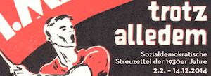 trotz alledem - sozialdemokratische flyer